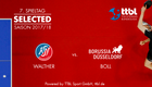 TTBL SELECTED: Walther vs. Boll